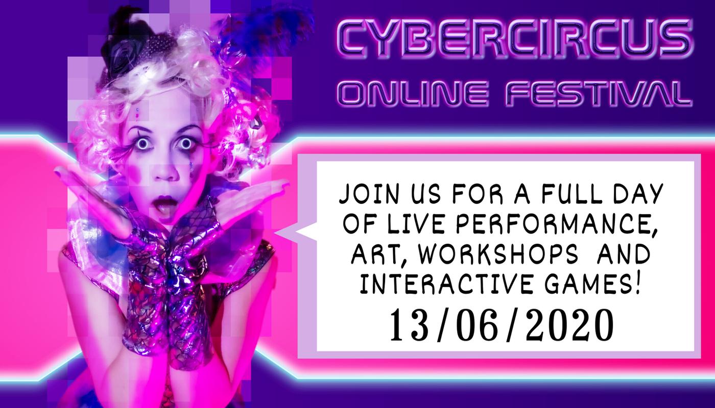 1st CyberCircus Online Festival - Circus Events - CircusTalk
