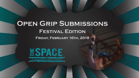 Open Grip Submission Deadline - Circus Events - CircusTalk