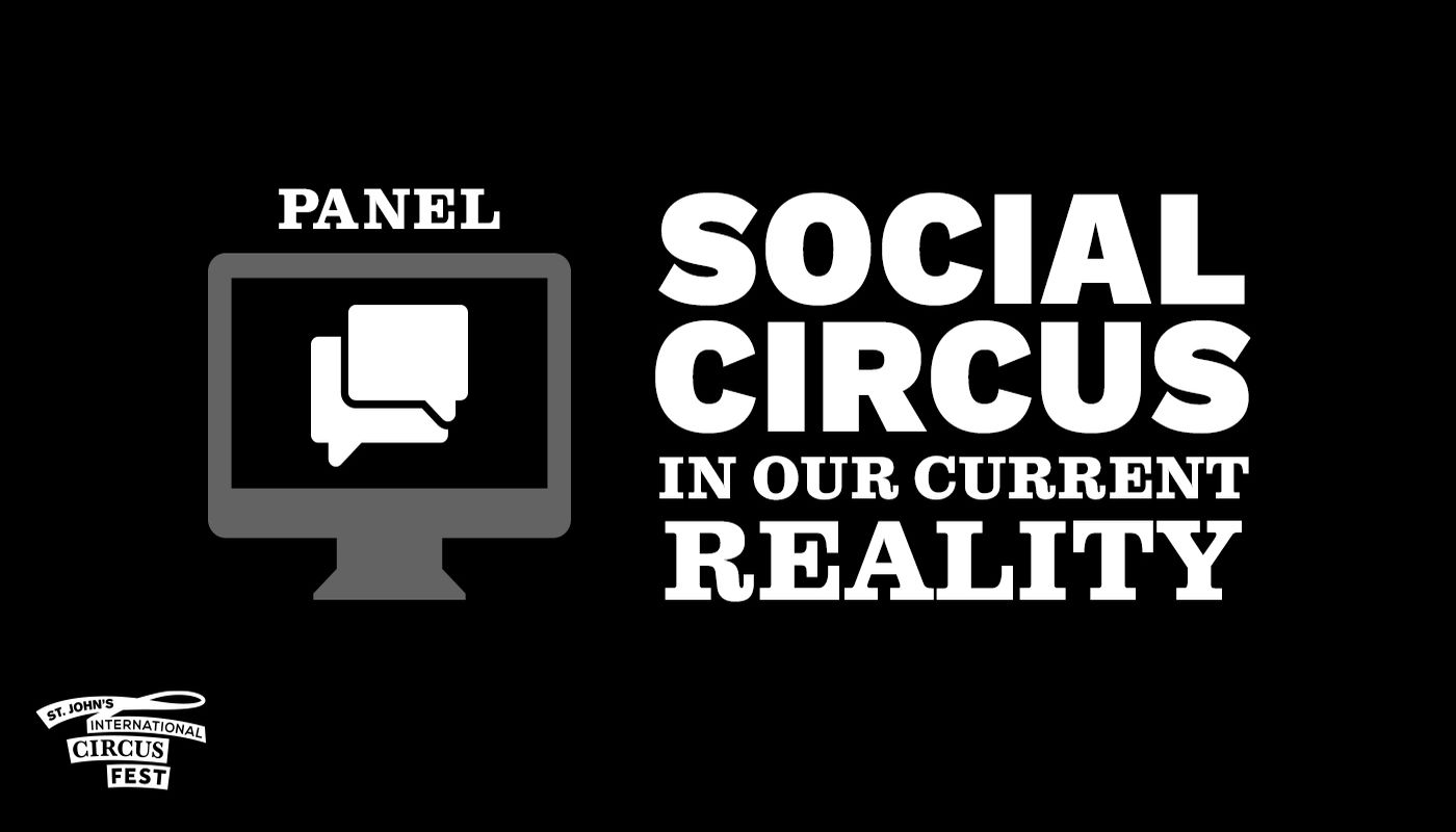 SJICF Sunday Panel: Social Circus in our Current Reality - Circus Events - CircusTalk