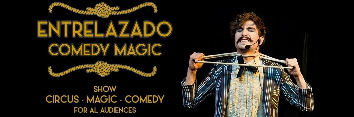 Entrelazado - Comedy Magic - Circus Shows - CircusTalk