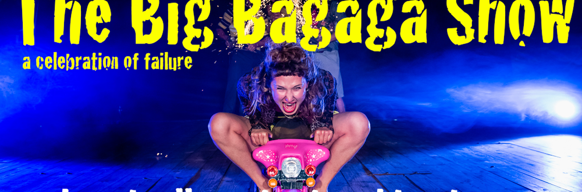 The Big Bagaga Show - Circus Shows - CircusTalk