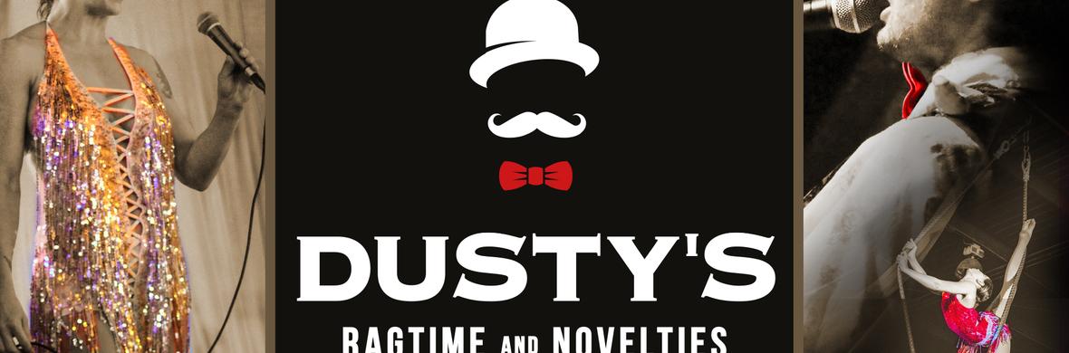 Dusty's Ragtime & Novelties - Circus Shows - CircusTalk