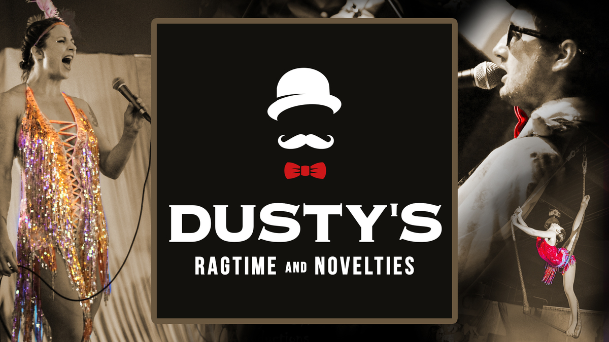 Dusty's Ragtime & Novelties - Circus Events - CircusTalk