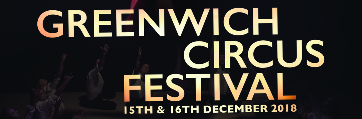 Greenwich Circus Festival 2018 - Circus Shows - CircusTalk