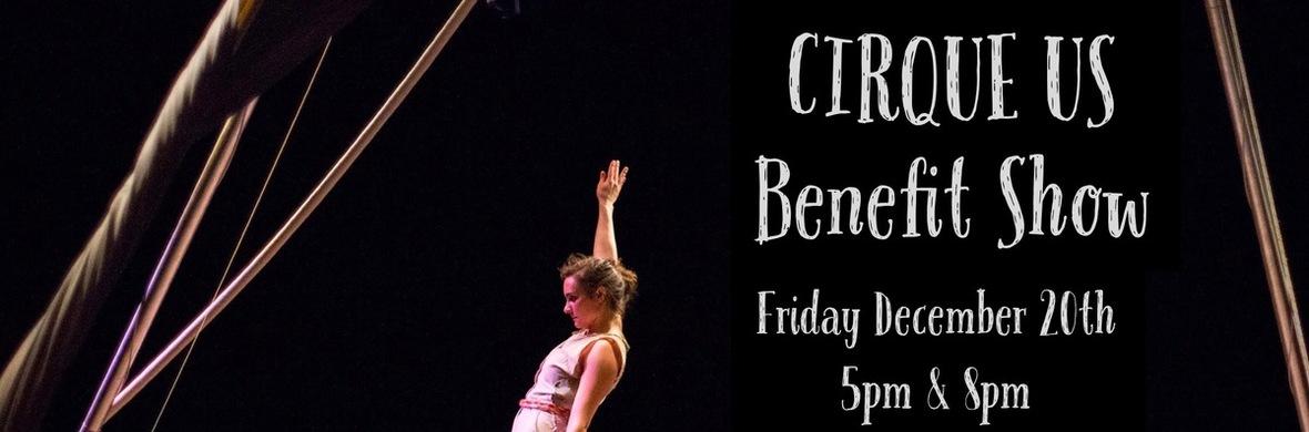 Cirque Us Benefit Show - Circus Shows - CircusTalk