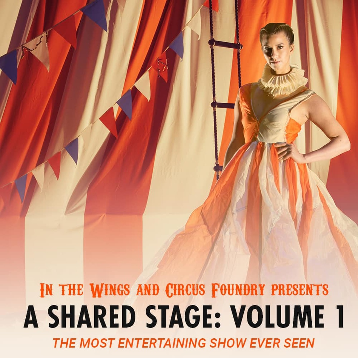 In the Wings and Circus Foundry presents a Shared Stage Volume 1