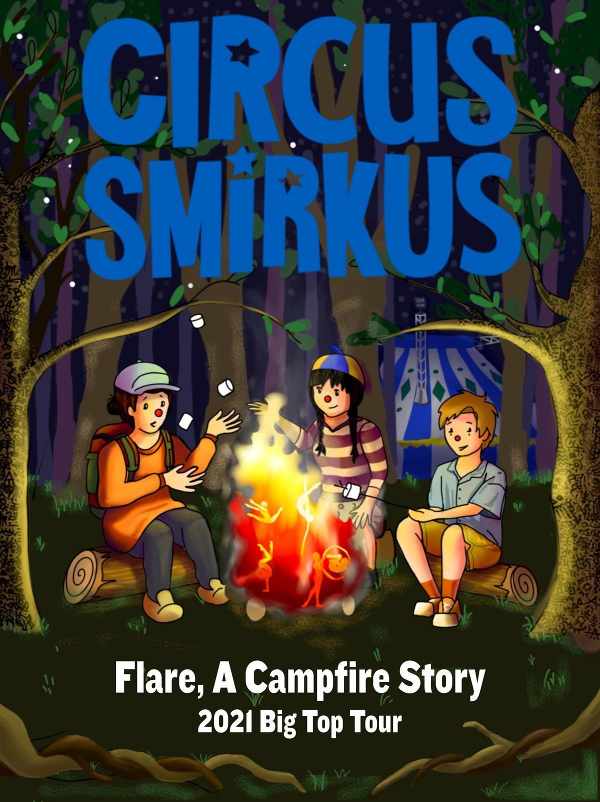Circus Smirkus presents Flare, A Campfire Story - Circus Events - CircusTalk