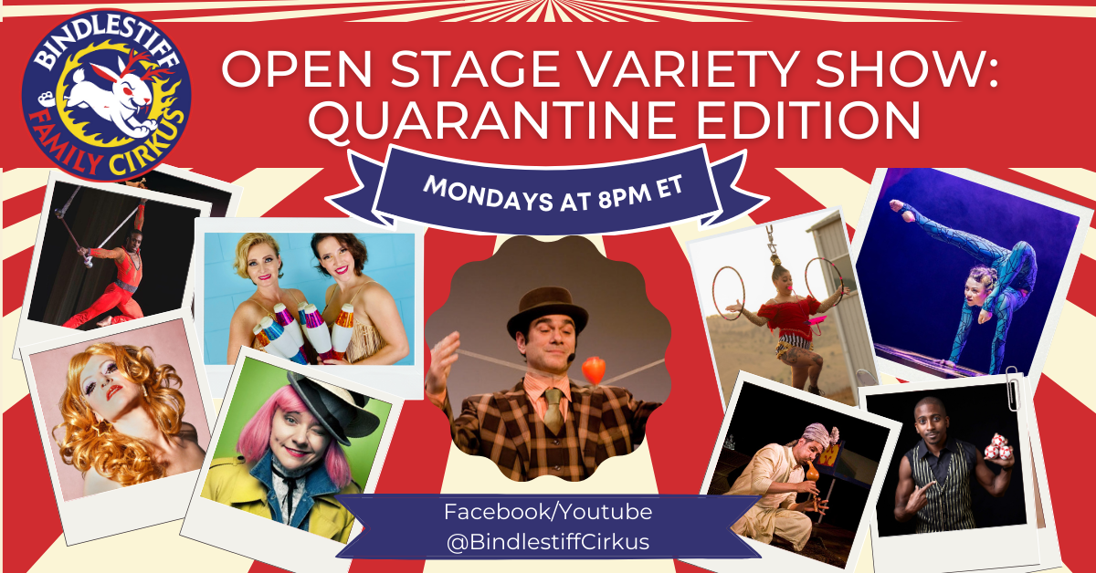Bindlestiff Open Stage Variety Show - Weekly Livestream Edition!