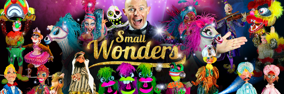 ''SMALL WONDERS''  presented by  Murray Raine Puppets Australia - Circus Shows - CircusTalk