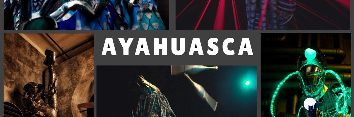 Ayahuasca - Circus Shows - CircusTalk