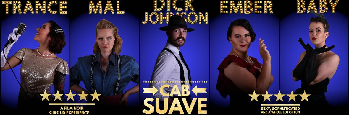 Cab Suave - Circus Shows - CircusTalk
