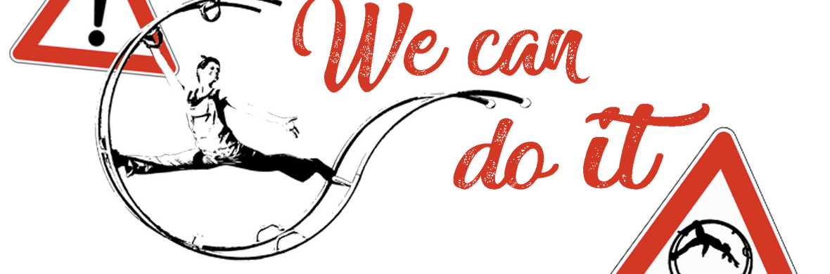 We can do it!/ Da cosa nasce cosa - Circus Shows - CircusTalk