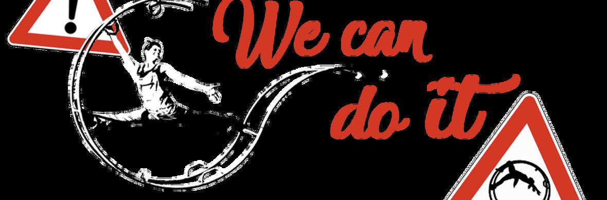 We can do it!/ Da cosa nasce cosa - Circus Shows - CircusTalk