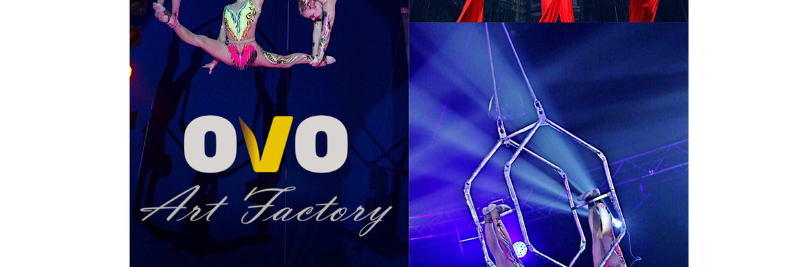 Art Factory OVO - Circus Shows - CircusTalk