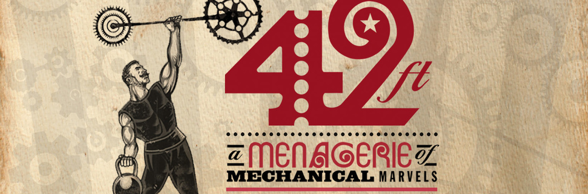 42ft- A Menagerie of Mechanical Marvels - Circus Shows - CircusTalk