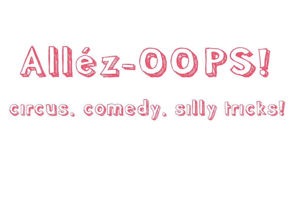 Alléz-OOPS! - Circus Events - CircusTalk