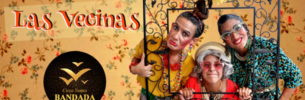 Las Vecinas - Circus Shows - CircusTalk