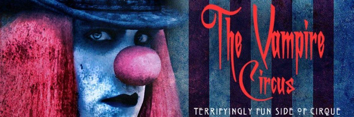 The Vampire Circus - Circus Shows - CircusTalk
