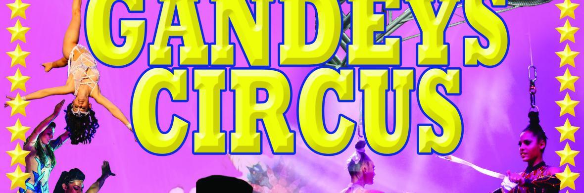 Gandeys Circus - Circus Shows - CircusTalk