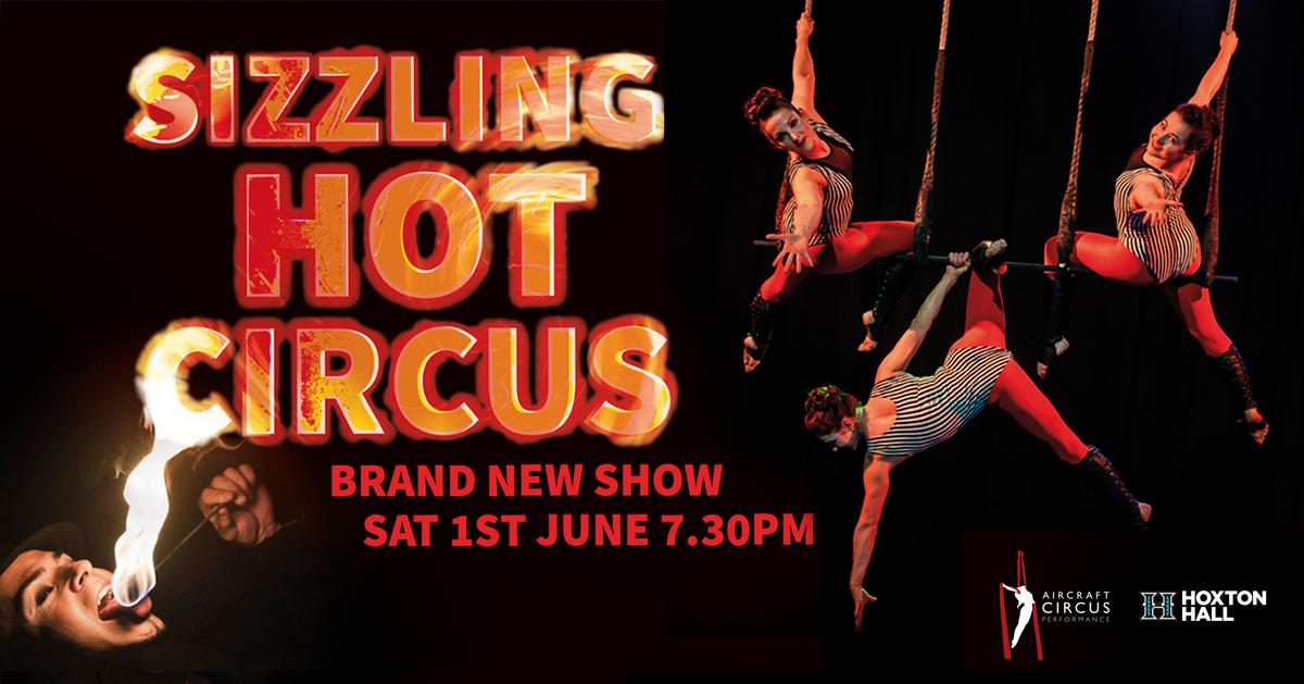 Sizzling Hot Circus - Circus Events - CircusTalk