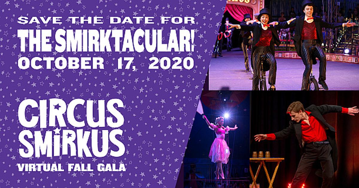 The Smirktacular Virtual Fall Gala - Circus Events - CircusTalk