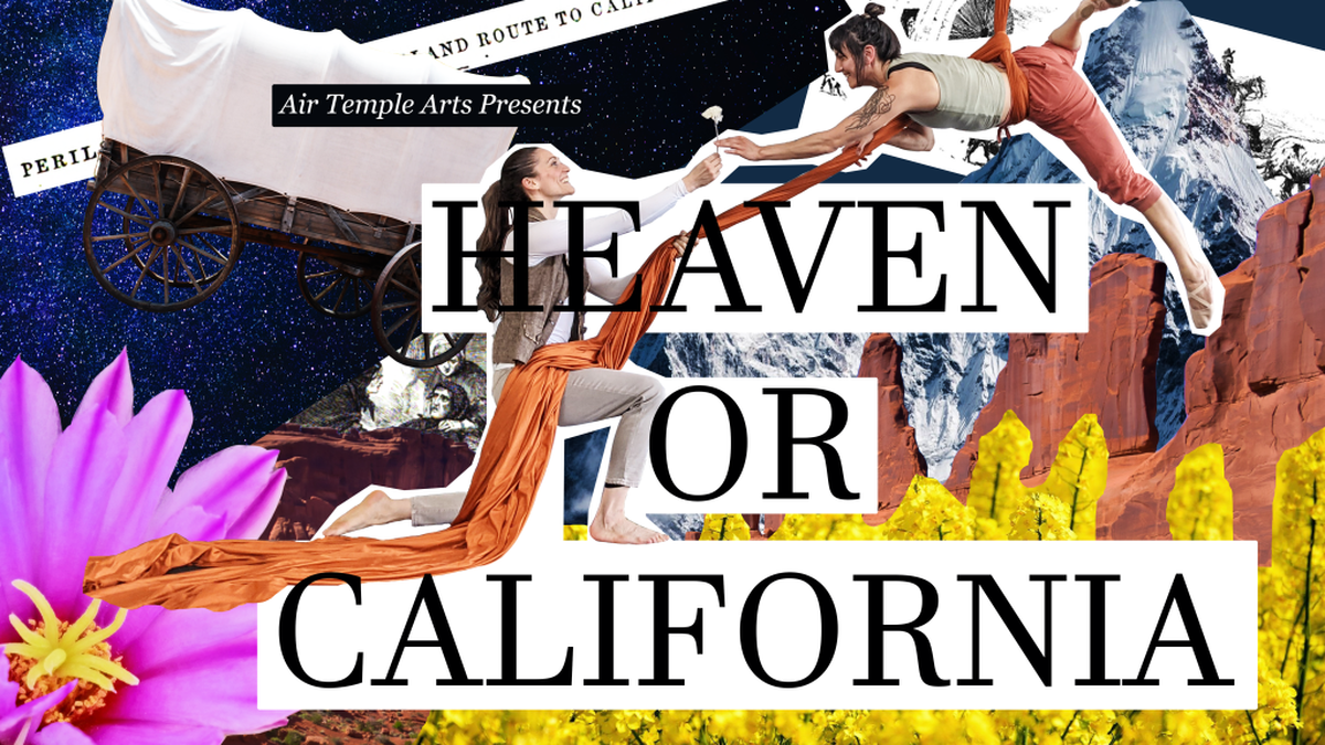 Heaven or California, The Story of the Donner Party - Circus Events - CircusTalk