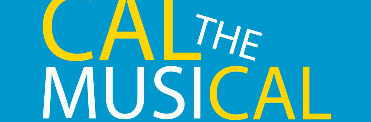 Cal the Musical - Circus Acts - CircusTalk