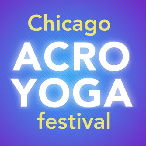 Chicago AcroYoga Festival - Circus Events - CircusTalk