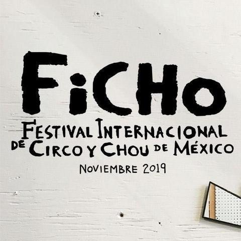 FiCHo - Festival Internacional de Circo & Chou de México - Circus Events - CircusTalk
