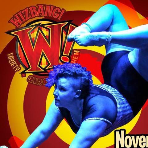 WizbangCircus theatre - Company - United States - CircusTalk