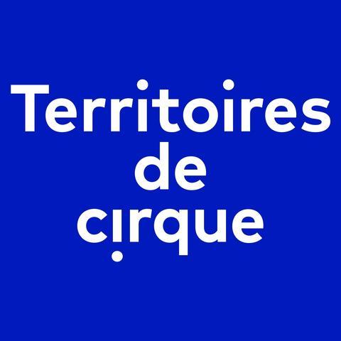 Territoires de Cirque - Organization - France - CircusTalk