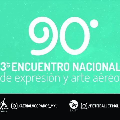 90 grados Encuentro de Expresión y Arte Aéreo - Festival - CircusTalk