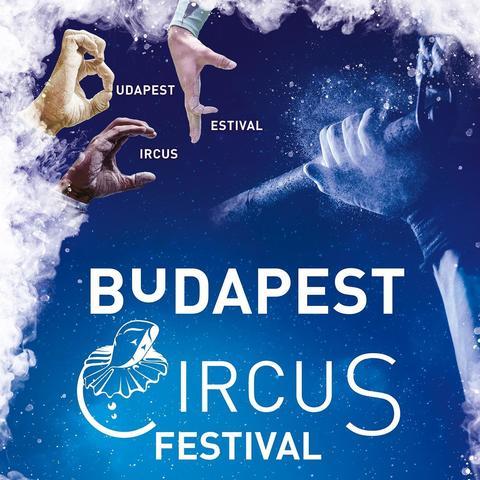 Budapest Circus festival - Circus Events - CircusTalk