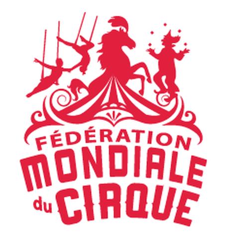 Fédération Mondiale du Cirque - Organization - Monaco - CircusTalk