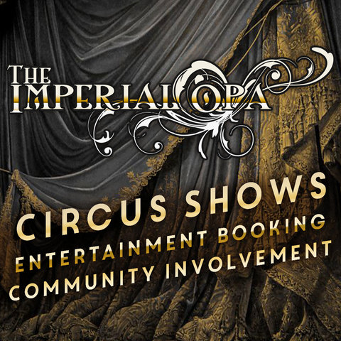 The Imperial OPA Circuis - Company - United States - CircusTalk