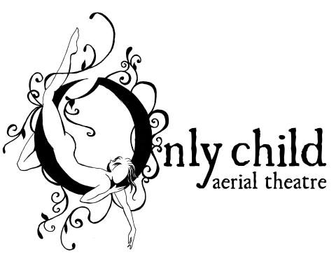 Only Child Aerial Theatre - Company - United States - CircusTalk