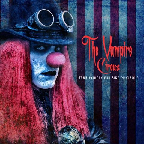 The Vampire Circus - Company - United States - CircusTalk