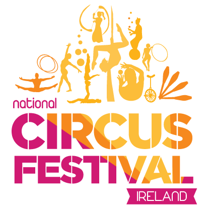 National Circus Festival of Ireland - Festival - Ireland - CircusTalk