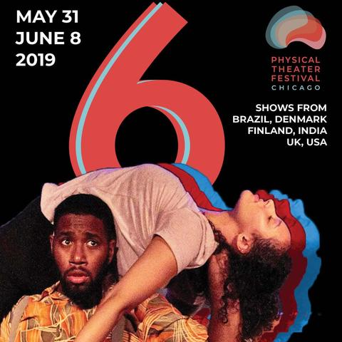 Physical Theater Festival Chicago - Festival - United States - CircusTalk