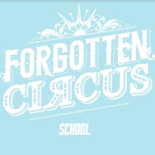 Forgotten circus school - Company - United Kingdom - CircusTalk