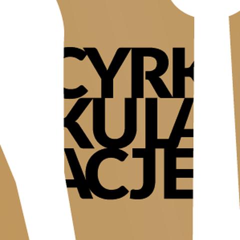 Eastern European Circus Contest CYRKULACJE - Circus Events - CircusTalk