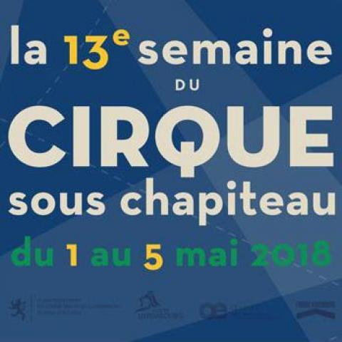 La Semaine du cirque sous chapiteau à Luxembourg - Festival - Luxembourg - CircusTalk