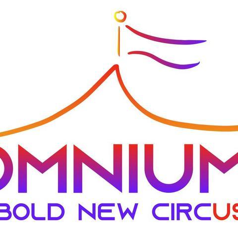 OMNIUM: A Bold New Circus - Company - United States - CircusTalk
