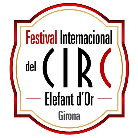 International Circus Festival Gold Elephant - Girona - Circus Events - CircusTalk